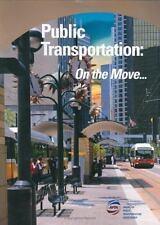 Public Transportation: On the Move...
