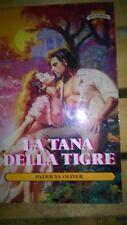 Patricia Oliver - La tana della tigre (Mondadori romanzo rosa amore harmony)