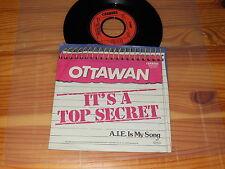 OTTAWAN - IT'S A TOP SECRET / GERMANY VINYL 7'' SINGLE 1981 MINT-
