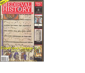 MEDIEVAL HISTORY MAGAZINE - ISSUE 7