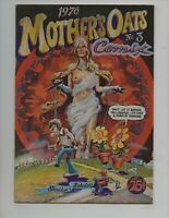 """MOTHER'S OATS #3  VF- 7.5  """" 70's UNDERGROUND COMIX"""""""