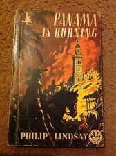 PHILIP LINDSAY PANAMA IS BURNING POCKET BOOK Vintage Paperback Crime 1952