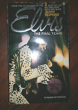 Elvis: The Final Years by Jerry Hopkins (1981, Paperback) store#5217