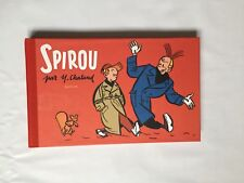 SPIROU PAR YVES CHALAND FAC SIMILE / FRANQUIN / BD 2013 / DUPUIS / N&B / TBE+