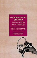 The Sound of One Hand: 281 Zen Koans with Answers (New York Review Books Classic