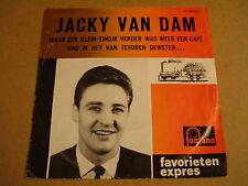 45T SINGLE FAVORIETEN EXPRES / JACKY VAN DAM - MAAR EEN KLEIN EINDJE VERDER...
