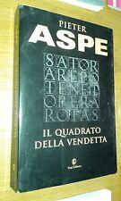 PIETER ASPE-IL QUADRATO DELLA VENDETTA-FAZI EDITORE-LUGLIO 2009-SR41