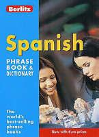 Spanish Berlitz Phrase Book and Dictionary by Berlitz Publishing Company...