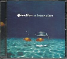 Overflow - A Better Place (CD) We combine Shipping in the U.S.!