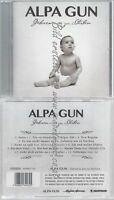 CD--ALPA GUN--GEBOREN UM ZU STERBEN
