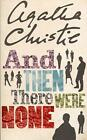 And Then There Were None (Agatha Christie Collection) By Agatha .9780007136834