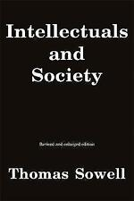 Intellectuals and Society: Revised and Expanded Edition by Thomas Sowell (Paperback, 2012)