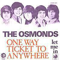THE OSMONDS One way ticket to anywhere FR Press SP