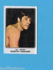CAMPIONI dello SPORT 1973/74-Figurina n.244- PANGARO - ITALIA -NUOTO-Rec