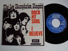 """THE LES HUMPHRIES SINGERS : Rock my soul / I believe 7"""" 45T French DECCA 333.018"""