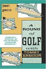 A Round of Golf with Tommy Armour by Armour, Tommy