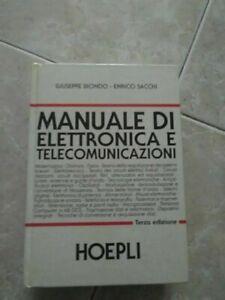 MANUALE di ELETTRONICA e TELECOMUNICAZIONI 1992 Ulrico Hoepli G.Biondo E.Sacchi