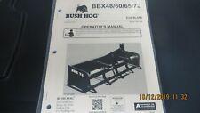 Bush Hog Brand Box Blade Bbx 48 60 65 72 Operators Manual