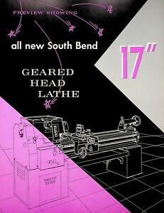 Vintage 1961 Original South Bend Lathe Preview Showing GEARED HEAD 17""