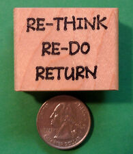 RE-THINK, RE-DO, RETURN, Wood Mounted Teacher's Rubber Stamp