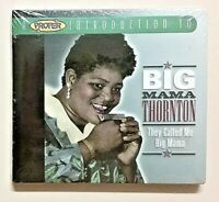 They Called Me Big Mama Thornton (2005 Proper New Sealed Import CD INTRO CD2078)