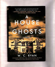 A HOUSE OF GHOSTS~W.C. RYAN~A CLASSIC COZY HAUNTED BIG-HOUSE MYSTERY-1ST ED HCDJ