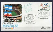 S13651) Spain 24.6.1982 FDC Fifa Wc Football Honduras 0 - Yugoslavia 1