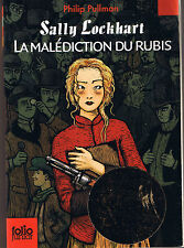 Philip PULLMAN * La Malédiction du Rubis * Sally LOCKHART * Folio Junior