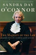 The Majesty of the Law: Reflections of a Supreme Court Justice by Sandra Day OC