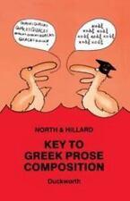 Key To Greek Prose Composition (greek Language): By A.E. Hillard, M.A. North