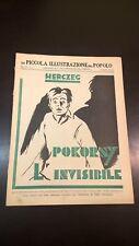 LA PICCOLA ILLUSTRAZIONE DEL POPOLO N°17 1932 - HERCZEG - POKORNY L'INVISIBILE