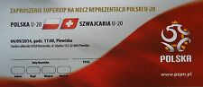 VIP Ticket 4.9.2014 u20 Polska Poland-SCHWEIZ Switzerland