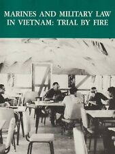 Marines and Military Law in Vietnam: Trial by Fire by Solis (1989) USMC Book