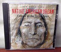 ♫ NATIVE AMERICAN DREAM ~ TRIBUTE TO THE TRIBAL SPIRIT ♫  ~ NEW AGE CD ALBUM VGC