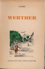 GOETHE - WERTHER - COLLECTION DES CHEFS-D'OEUVRE / AU GRAND PASSAGE 1945