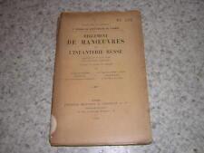 1909.règlement manoeuvres infanterie russe / Painvin.Russie militaire