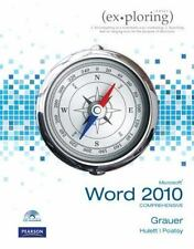 Exploring Microsoft Office Word 2010 Comprehensive by Lynn Hogan, Robert T....