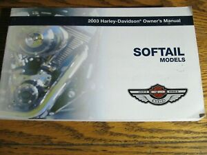2003 Harley-Davidson Softail Owner's Owners Manual Xlnt