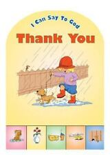 I Can Say to God, Thank You (Prayer (Board Books))