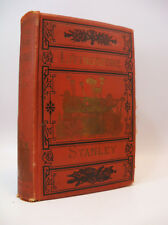 THE LIVES AND TRAVELS OF LIVINGSTONE AND STANLEY by Rev. Chambliss 1881