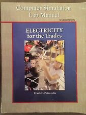 Computer Simulation Lab Manual with MultiSIM CD to accompany Electricity for...