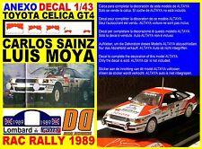 ANEXO DECAL 1/43 TOYOTA CELICA GT4 CARLOS SAINZ RAC RALLY 1989 (01)