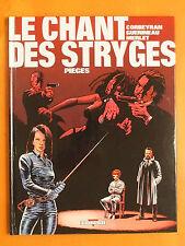 Le Chant des Stryges Tome 2. Pièges.Corbeyran-Guerineau & Merlet. Delcourt