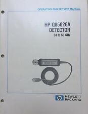 HP Q85026A 33 to 50Ghz Detector Operating & Service Manual P/N 85026-90005