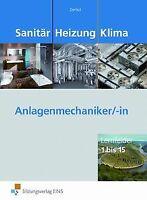Sanitär Heizung Klima. Anlagenmechaniker/-in: Lernfelder... | Buch | Zustand gut
