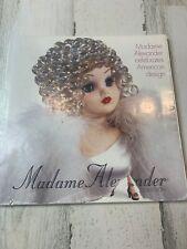 Madame Alexander Celebrates American Design 1999 Collection Paperback Dolls Book