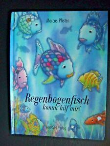 Regenbogenfisch  komm hilf mir ! v. Marcus Pfister