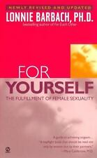 For Yourself : The Fulfillment of Female Sexuality by Barbach, Lonnie