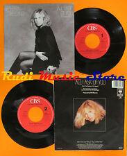LP 45 7'' BARBRA STREISAND All i ask of you On my way 1988 holland CBS cd mc dvd