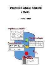 Fondamenti Di DataBase Relazionali e MySql by Luciano Manelli (2015, Paperback)